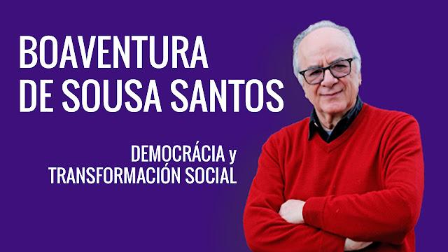 Boaventura de Sousa Santos, Democrácia y Transformaciones Sociales [Entrevista]