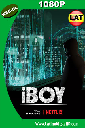 iBoy (2017) Latino HD WEB-DL 1080P ()
