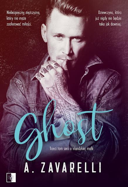 """A. Zavarelli """"Ghost"""" z nakładu Wydawnictwa NieZwykłego z premierą w dniu 4.08.2021 r."""