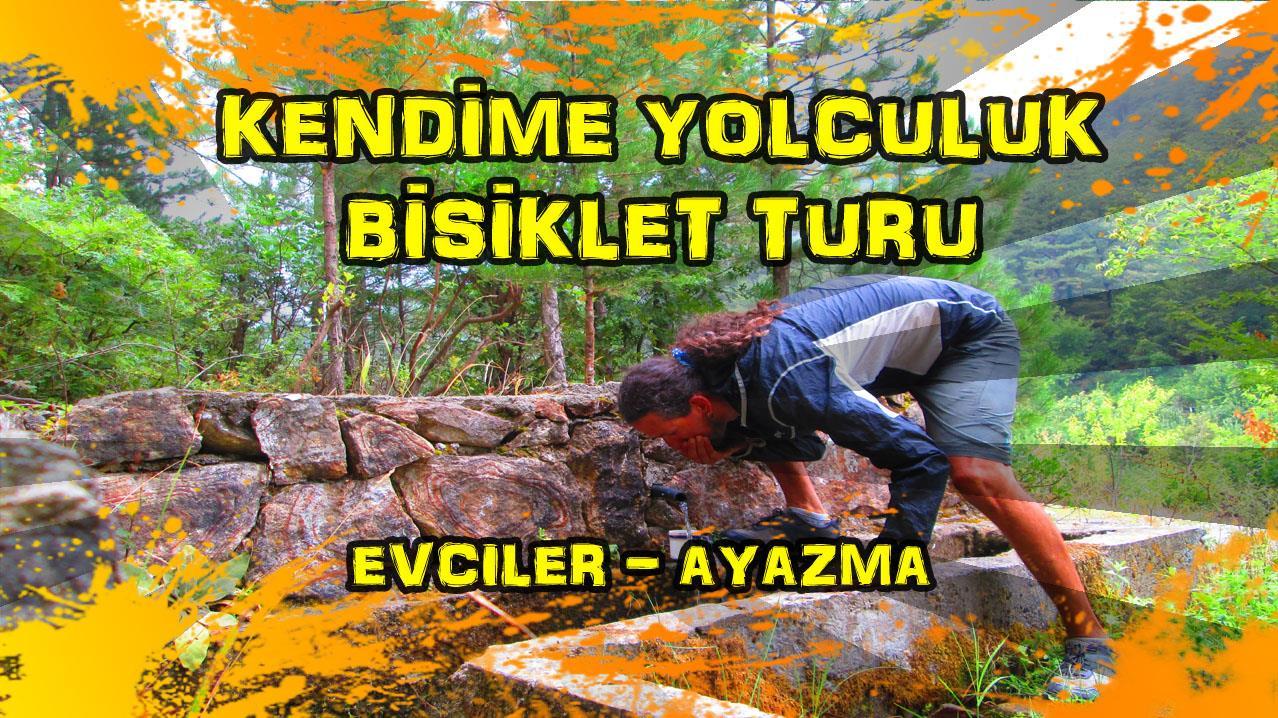 2015/09/13 Kendime Yolculuk Bisiklet Turu - (Çanakkale/Evciler - Çanakkale/Ayazma)