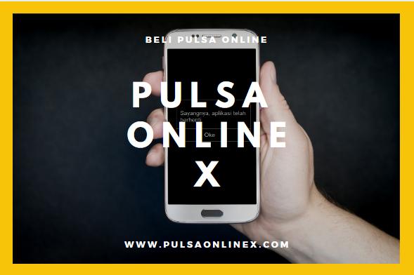Pulsa Online X – Tempat Beli Pulsa Paling Murah