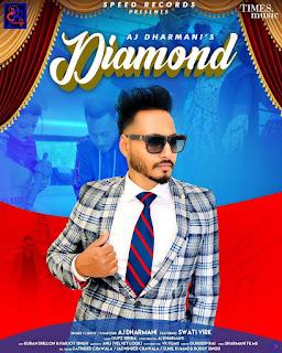 Diamond by AJ Dhirmani song listen online - DjPunjab