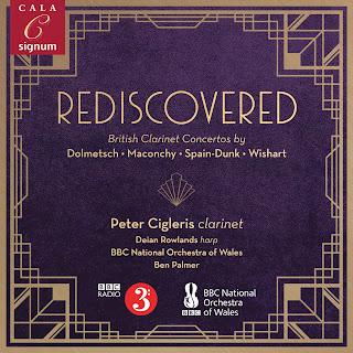 Rediscovered: British Clarinet Concertos: Susan Spain-Dunk, Elizabeth Maconchy, Rudolph Dolmetsch, Peter Wishart; Peter Cigleris, BBC National Orchestra of Wales, Ben Palmer; SIGNUM