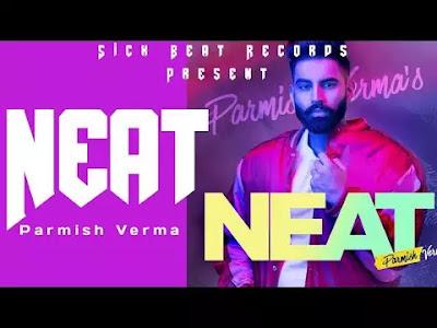 NEAT lyrics in English Parmish Verma