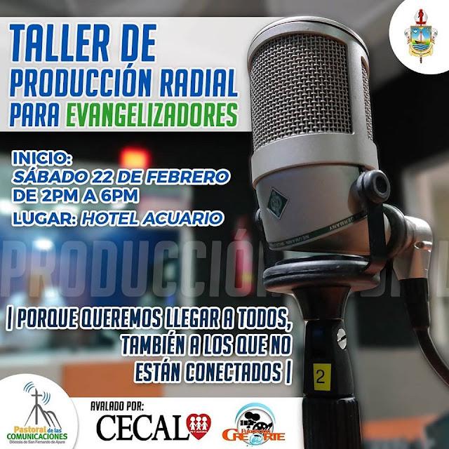 APURE: Te invitamos a vivir esta maravillosa experiencia: Taller de producción Radial para Evangelizadores.