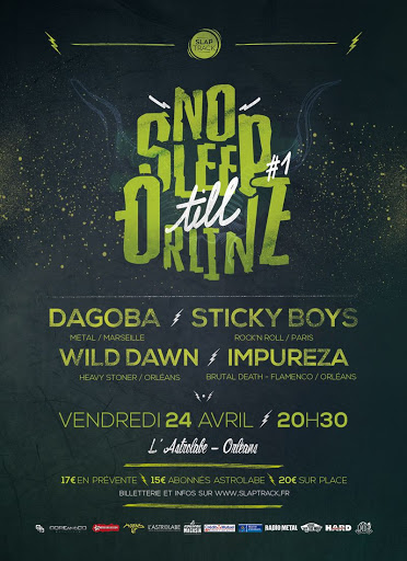 No sleep till Orlinz #1 - Dagoba + Sticky Boys + Will Dawn + Impureza @L'Astrolabe Orléans 24/04/2015