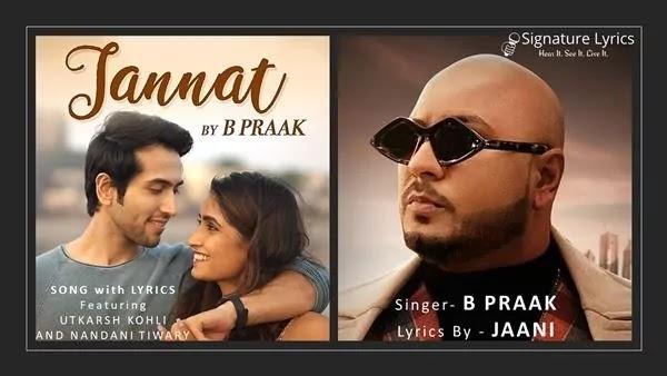 जन्नत Jannat Lyrics - B Praak   Jaani   Latest Punjabi Love Songs 2021