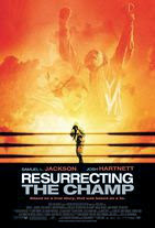 Watch Resurrecting the Champ Online Free in HD