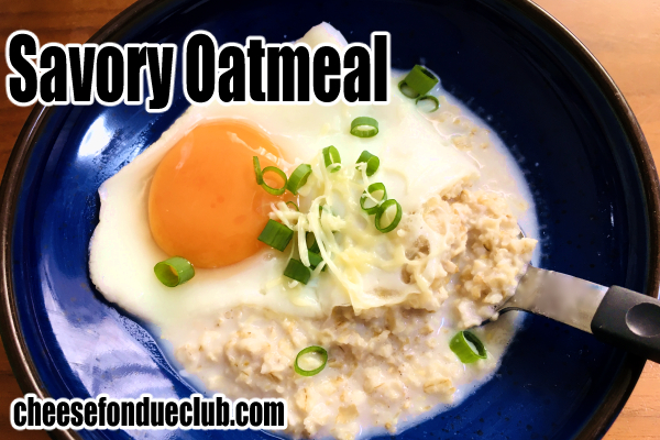卵かけオートミールのレシピ Savory Oatmeal