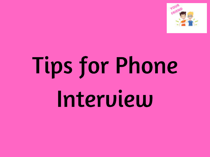 Tips for Phone Interview
