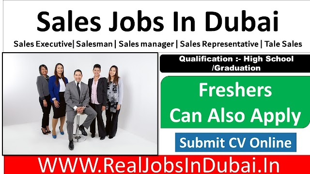 Sales Jobs In Dubai , Abu Dhabi , Ajman & Sharjah - UAE
