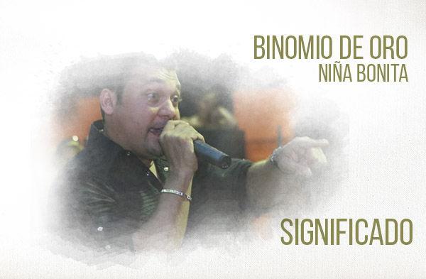 Niña Bonita Significado de la Canción Bonomio de Oro Jean Carlos Centeno.