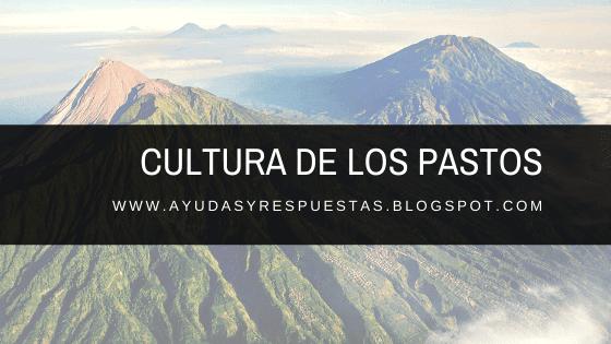 ensayo - cultura de los pastos nariño