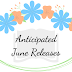 Anticipated June Releases