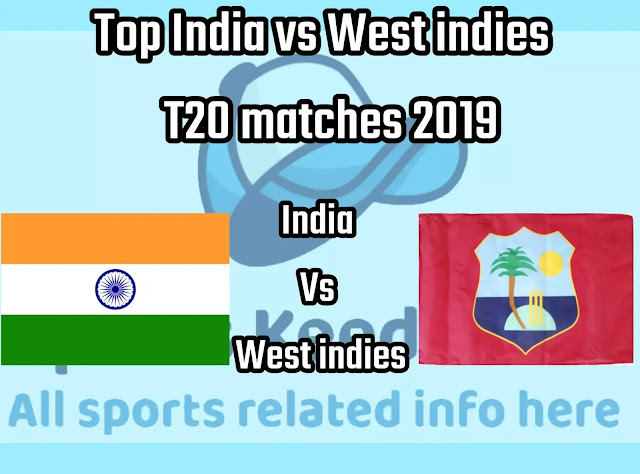 Top Ind vs wi t20 cricket matches