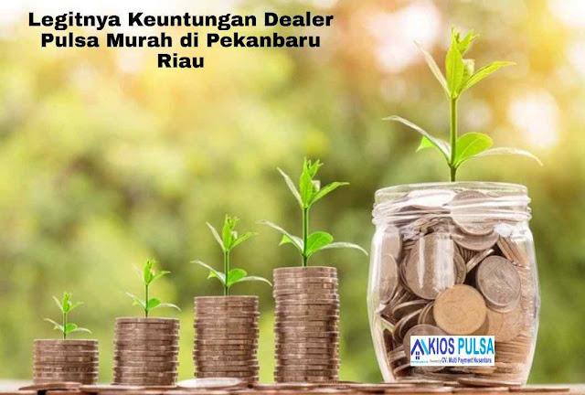 Legitnya Keuntungan Dealer Pulsa Murah di Pekanbaru Riau