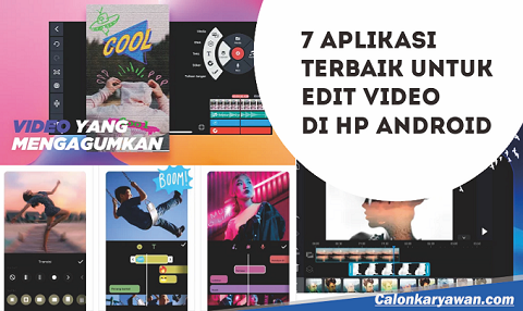 7 Aplikasi Terbaik untuk Edit Video di HP Android