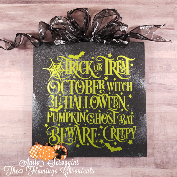Halloween Sign with vinyl