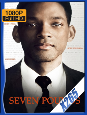 Seven Pounds [2008] 1080P Latino [X265] [ChrisHD]
