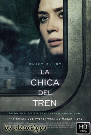 La Chica Del Tren [1080p] [Latino-Ingles] [MEGA]