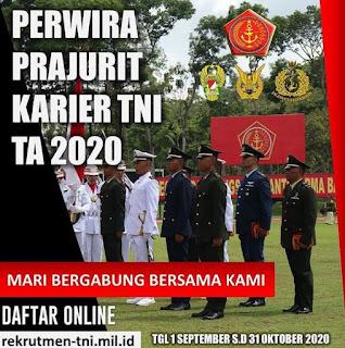 Penerimaan Calon Perwira Prajurit Karier TNI TA 2020