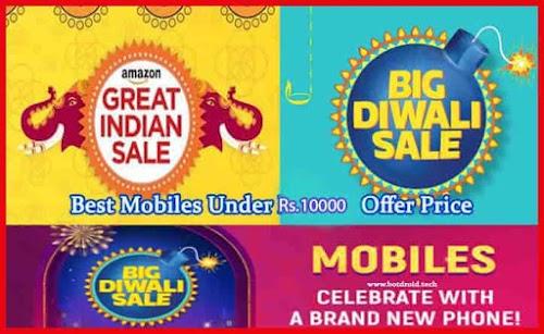 Flipkart and Amazon Diwali Sale | Best smartphone under 10000 in india October 2019