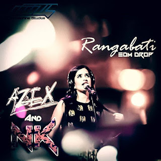 DJ-AzEX-NK-Rangabati-THE-EDM-DROP-Anthem-of-Odisha-2016