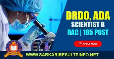 The Recruitment and Assessment Center (FAC) recently invited the online application form for the DRDO and ADA Scientist B Recruitment 2020 - 185 positions.