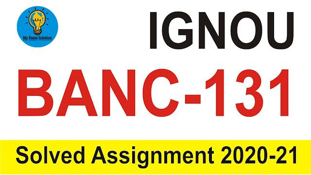 IGNOU BANC-131 Assignment; IGNOU BANC-131
