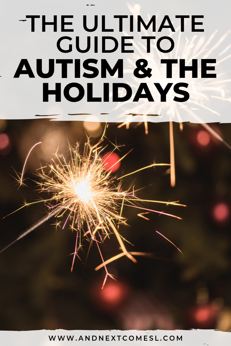 Autism and the holidays: resources to help parents and their autistic children survive the holidays