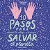 Libro: 10 Pasos para Salvar el Planeta