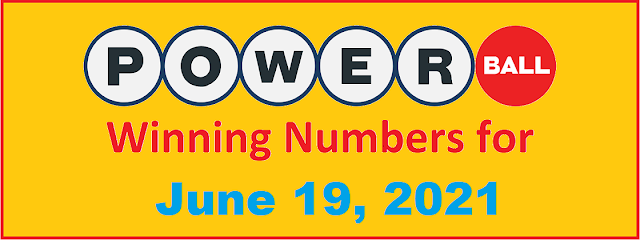 PowerBall Winning Numbers for Saturday, June 19, 2021