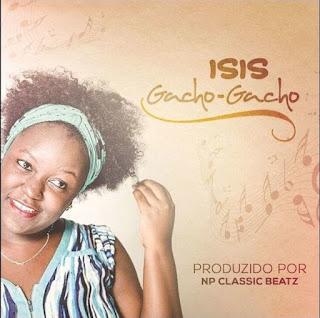 Isis - Gacho Gacho (Prod. NP Classic Beatz)