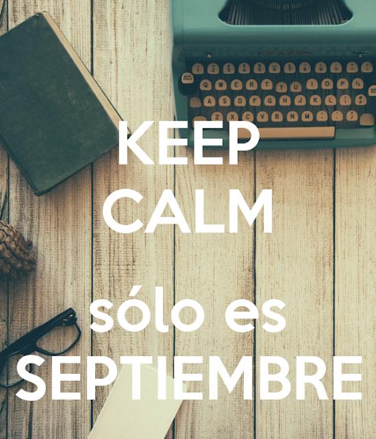 Keep Calm, sólo es septiembre