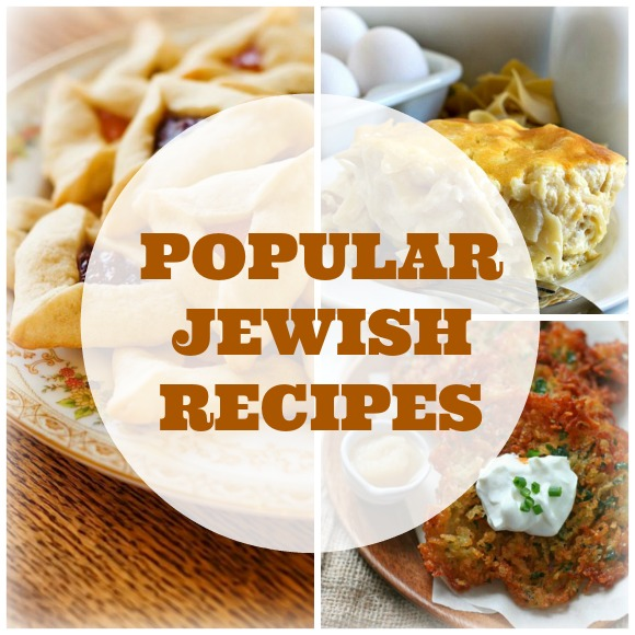 popular jewish recipes