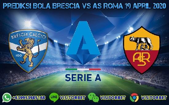 Prediksi Skor Brescia vs AS Roma 19 April 2020