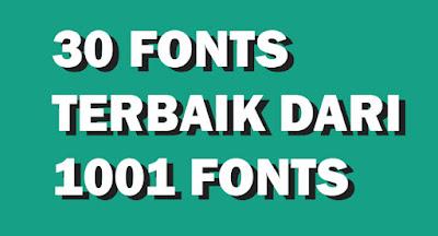 30+ Font Keren Untuk Desain Dari 1001 Fonts