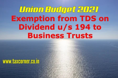 exemption-from-tds-on-dividend-us-194-to-business-trusts