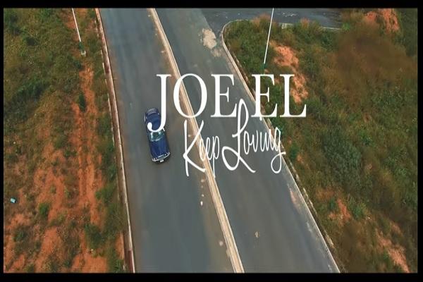 VIDEO: Joe El- Keep Loving