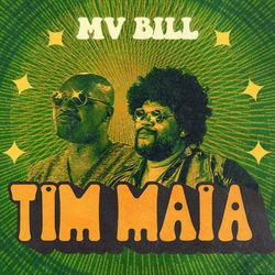 Baixar Tim Maia - MV Bill Mp3