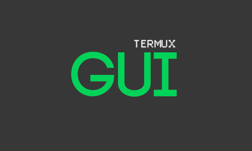termux gui graphical user interface