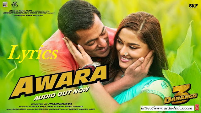 Awara Song Lyrics - Dabbang 3 Movie