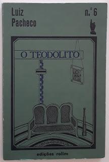 O Teodolito e A Velha Casa, de Luiz Pacheco
