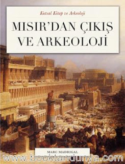 Marc Madrigal - Mısır'dan Çıkış ve Arkeoloji