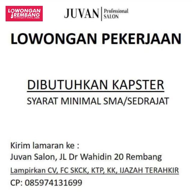 Lowongan Kerja Kapster Juvan Professional Salon Rembang