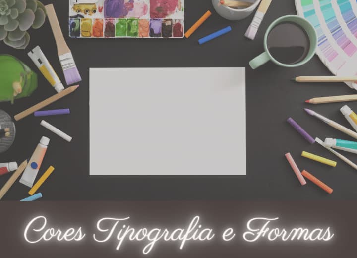 cores formas e fontes