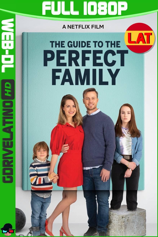 Guía para la Familia Perfecta (2021) NF WEB-DL 1080p Latino-Frances MKV