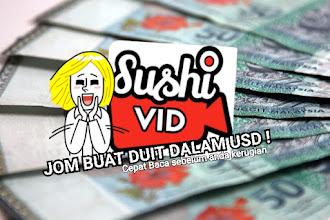 5 cara nak buat DUIT dengan SushiVid !