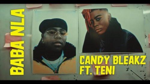 VIDEO: Candy Bleakz – Baba Nla ft Teni