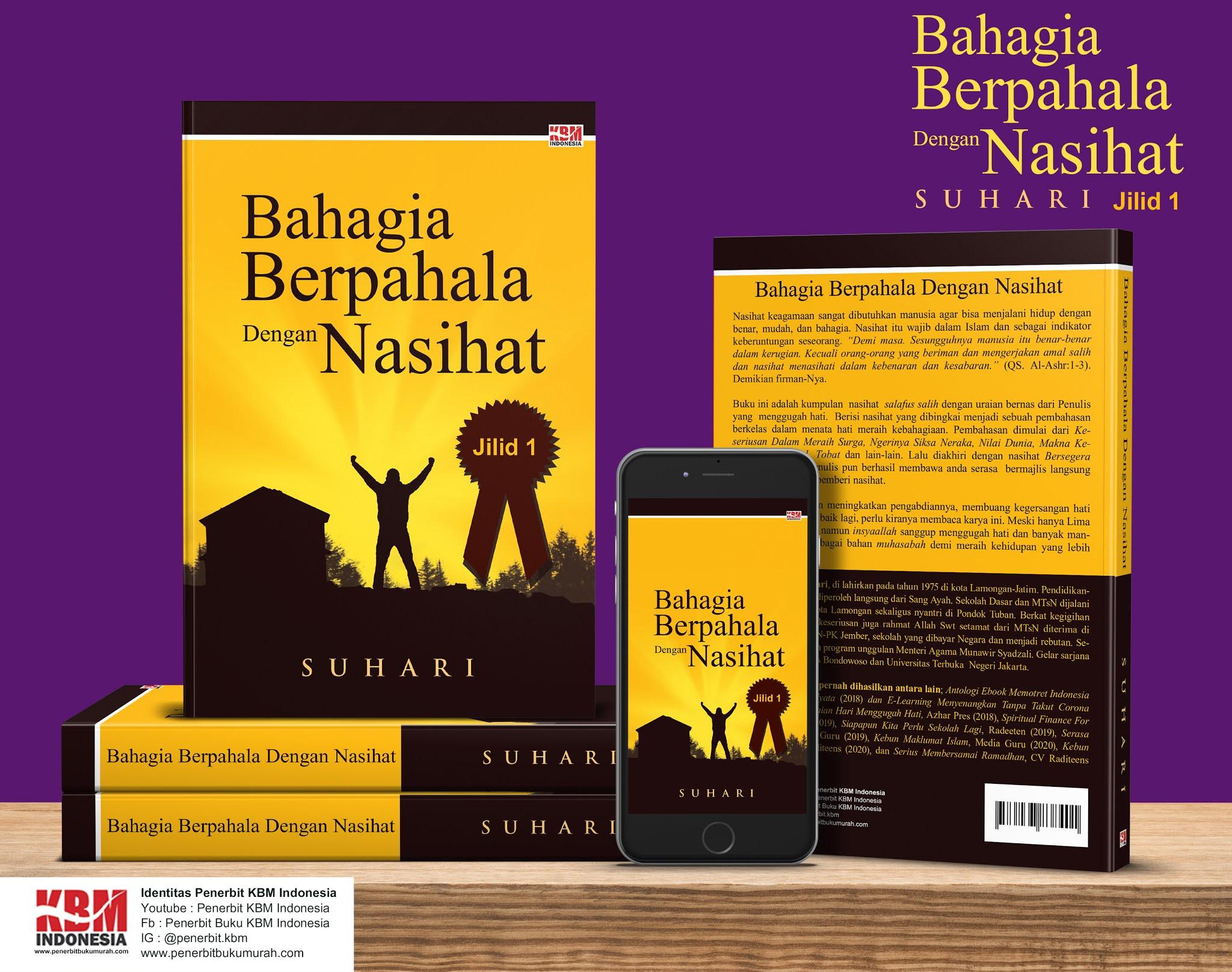 BAHAGIA BERPAHALA DENGAN NASIHAT Jilid 1